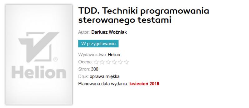 2018-01-20 18_41_02-TDD. Techniki programowania sterowanego testami Książka, kurs - Dariusz Woźniak